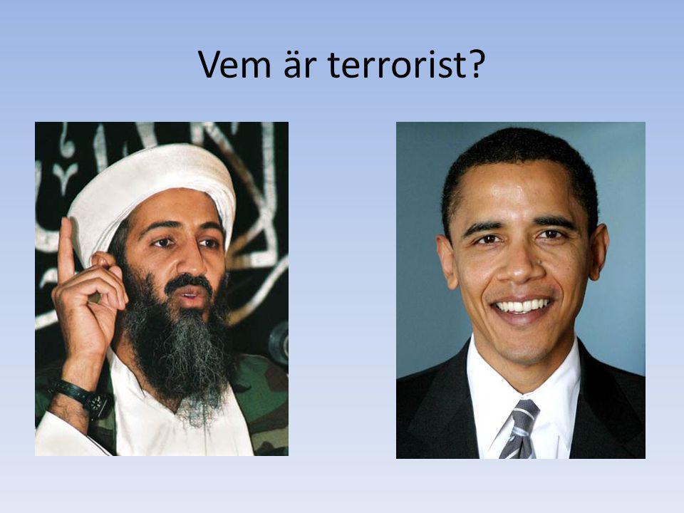 Vem är terrorist?