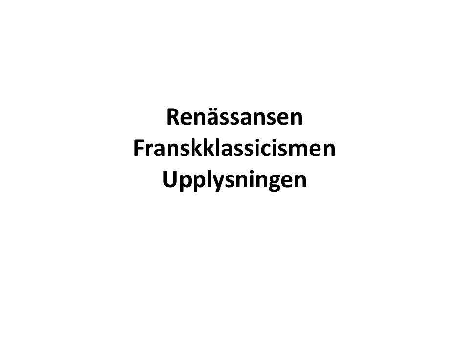 Renässansen ca 1500-1650 Boktryckarkonsten Katolska kyrkan ifrågasattes -> reformationen i Sverige under Gustav Vasa (kung 1523) Nicolaus Copernicus bevisade att jorden rör sig kring sin egen axel och dessutom kretsar runt solen.