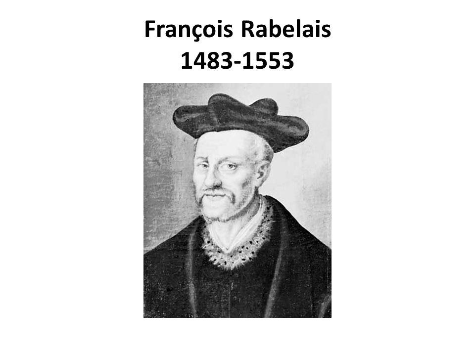 François Rabelais 1483-1553