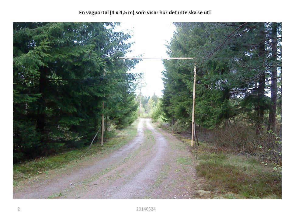 En vägportal (4 x 4,5 m) som visar hur det inte ska se ut! 220140524