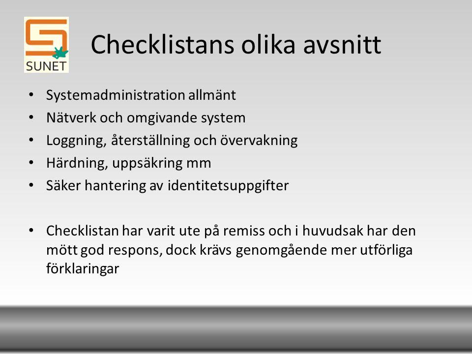 Systemadministration allmänt System- och maskinbeskrivning ska finnas över autenticieringssystemets ingående komponenter.