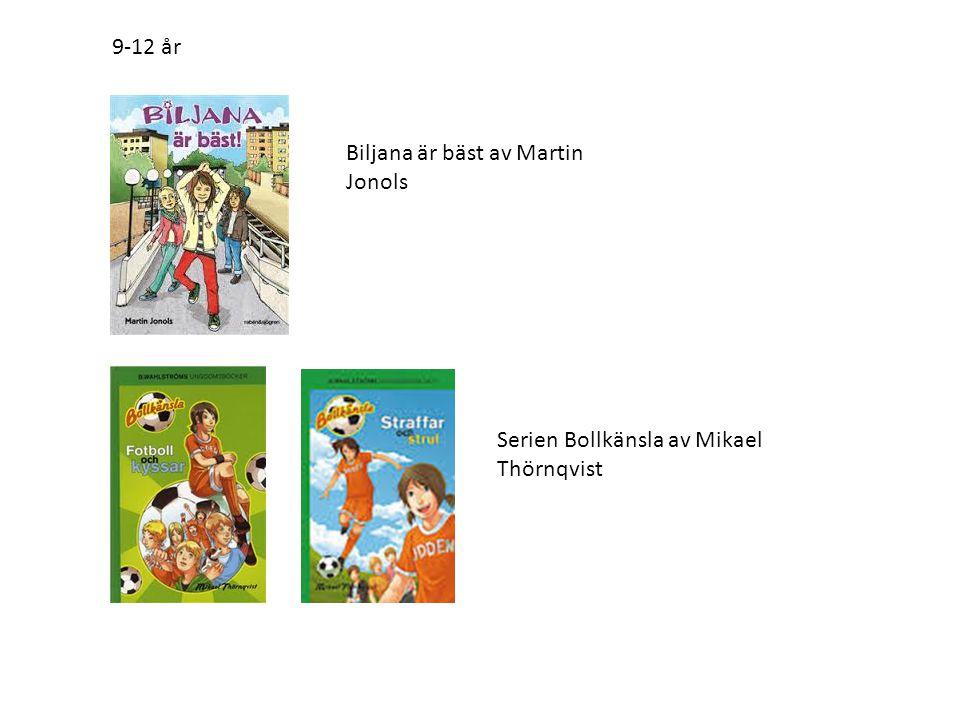 9-12 år Biljana är bäst av Martin Jonols Serien Bollkänsla av Mikael Thörnqvist