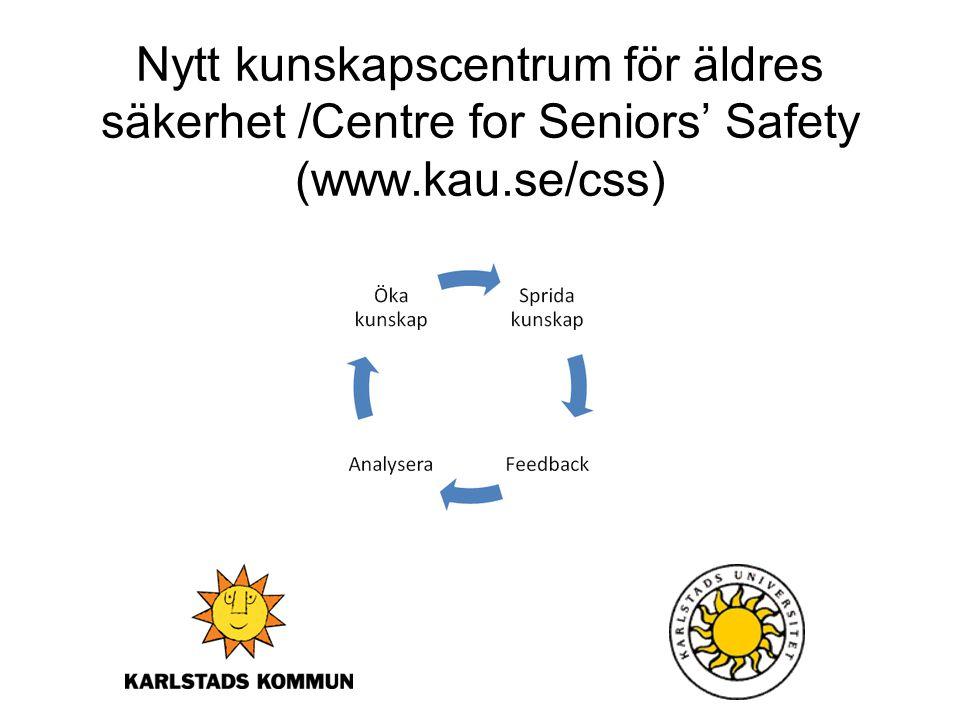 Nytt kunskapscentrum för äldres säkerhet /Centre for Seniors' Safety (www.kau.se/css)