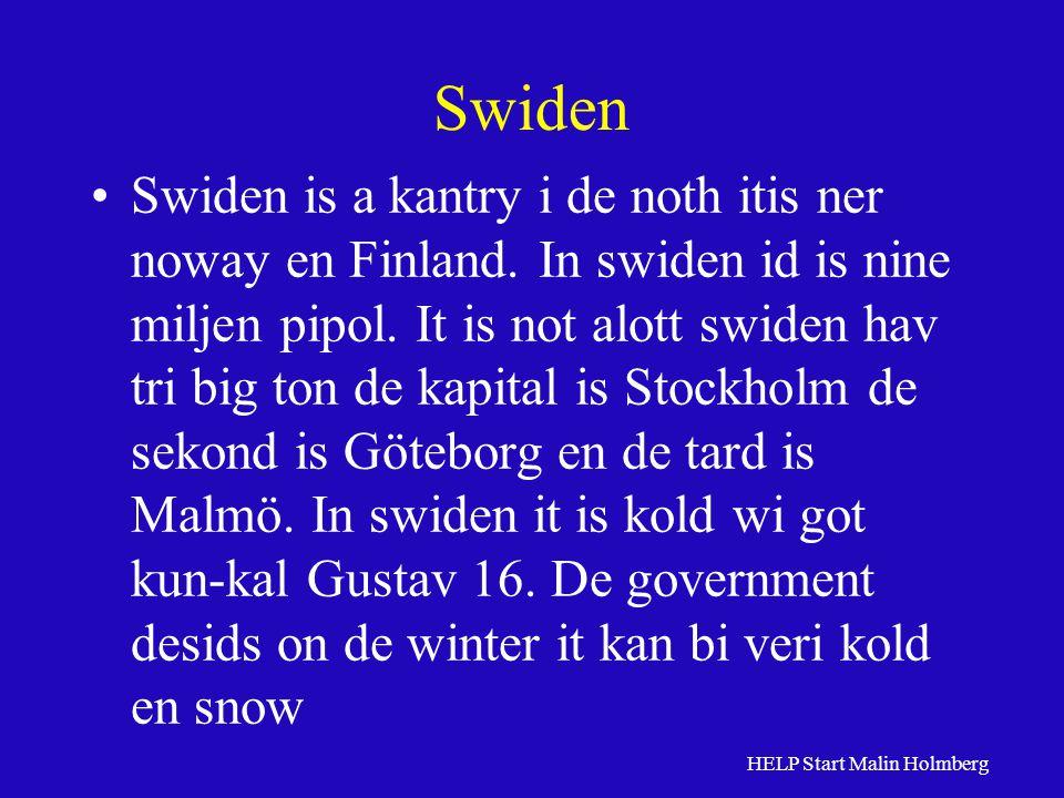 Swiden Swiden is a kantry i de noth itis ner noway en Finland.