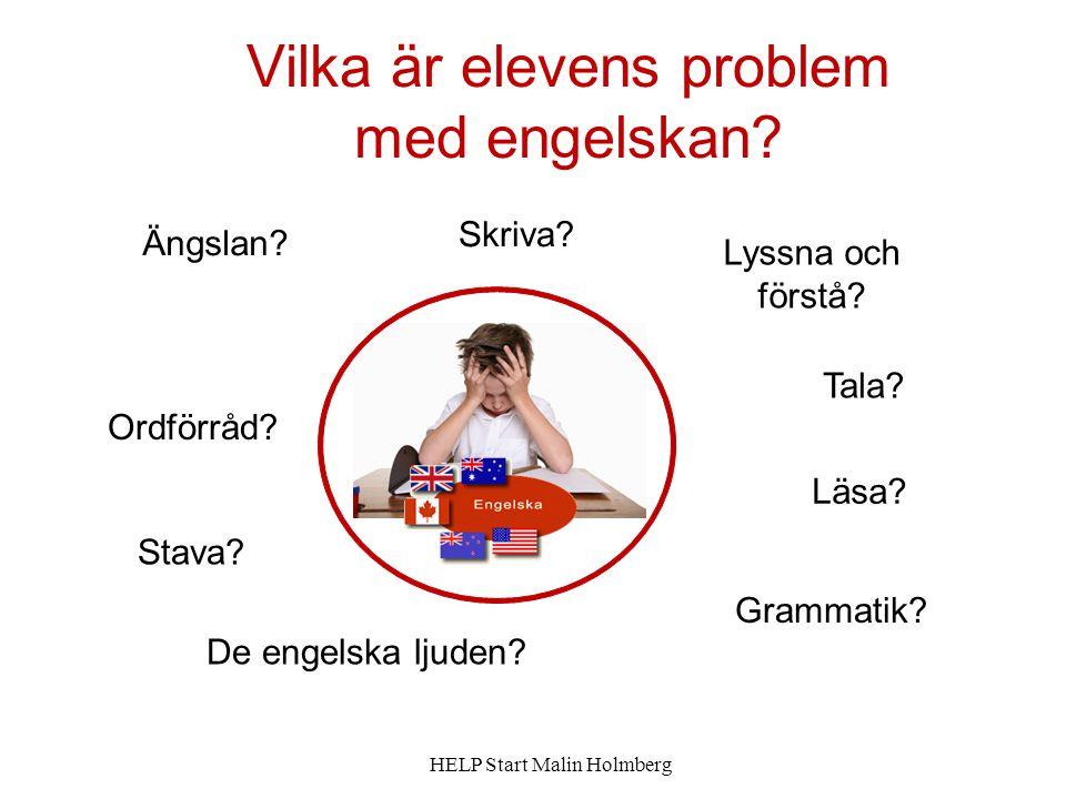 Vilka är elevens problem med engelskan.Tala. Ordförråd.