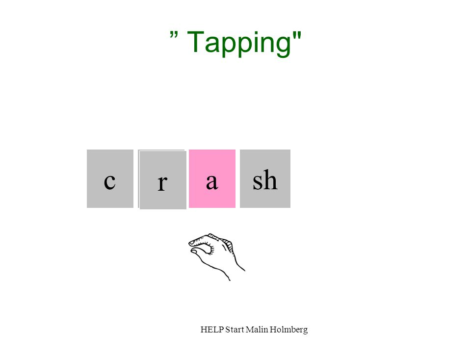 """ Tapping"