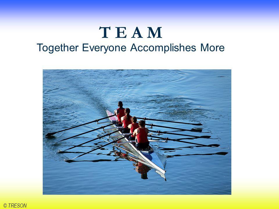 © TRESON Vårt gemensamma mål?!
