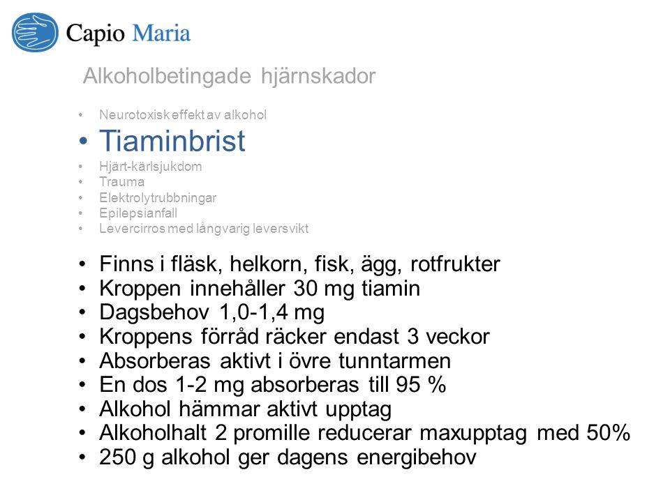 Finns i fläsk, helkorn, fisk, ägg, rotfrukter Kroppen innehåller 30 mg tiamin Dagsbehov 1,0-1,4 mg Kroppens förråd räcker endast 3 veckor Absorberas a