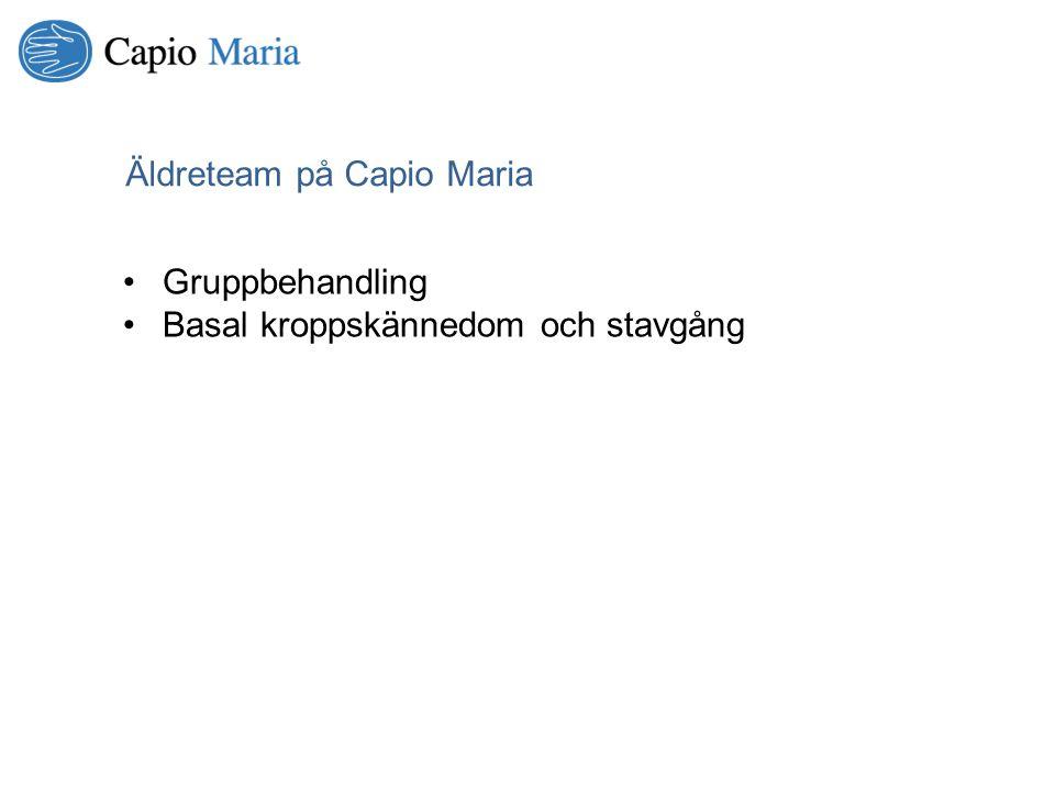 Äldreteam på Capio Maria Gruppbehandling Basal kroppskännedom och stavgång