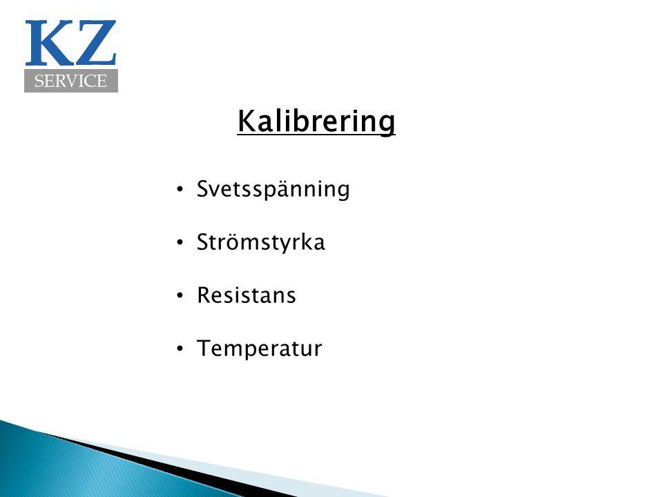 Kalibrering Svetsspänning Strömstyrka Resistans Temperatur