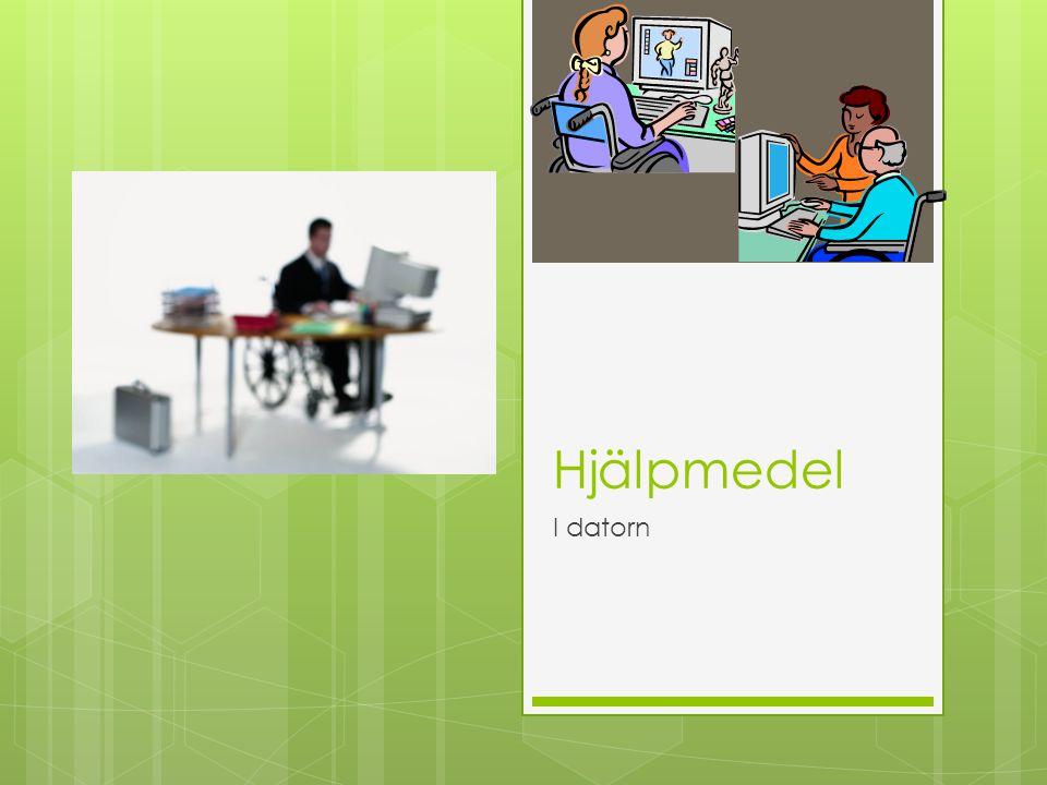 Hjälpmedel I datorn