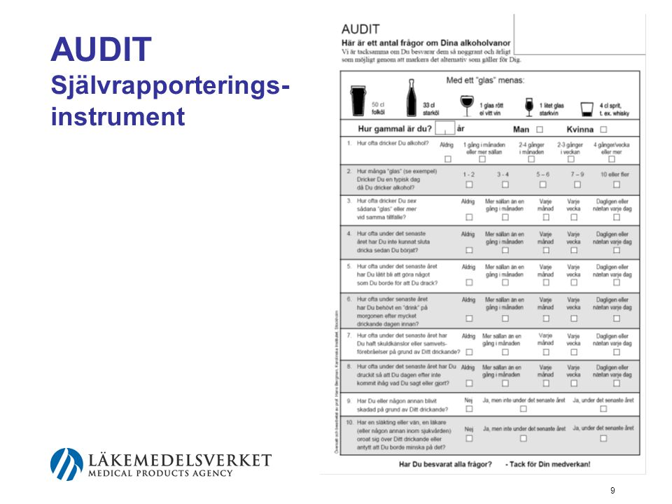 9 AUDIT Självrapporterings- instrument
