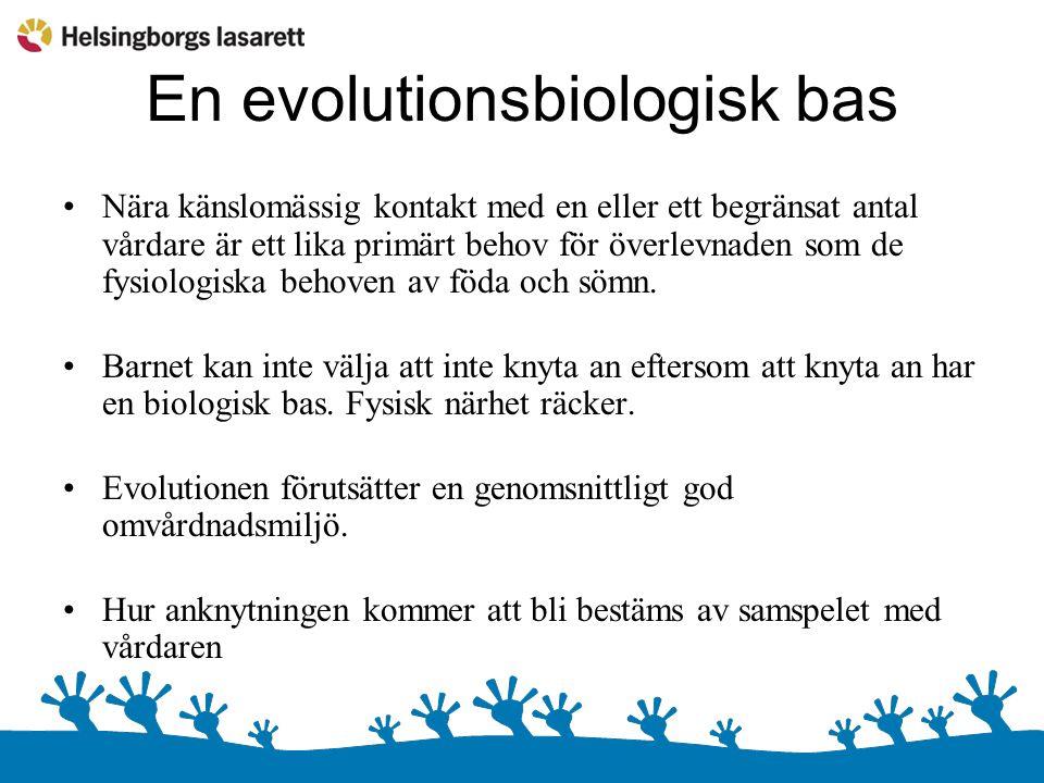 Två kompletterande system i evolutionens tjänst Anknytningssystemet hos spädbarnet och Omvårdnadssystemet hos vårdaren