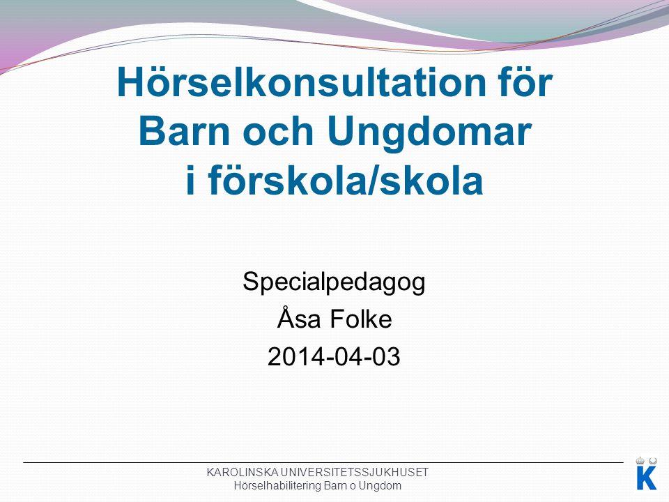 Språk och kommunikation Hörselns betydelse för individens utveckling av tal, språk och kommunikation.