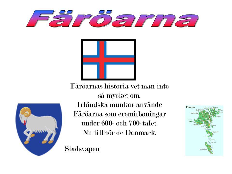 Färöarnas historia vet man inte så mycket om.