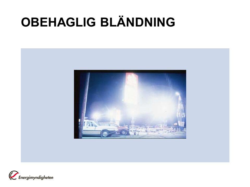 OBEHAGLIG BLÄNDNING