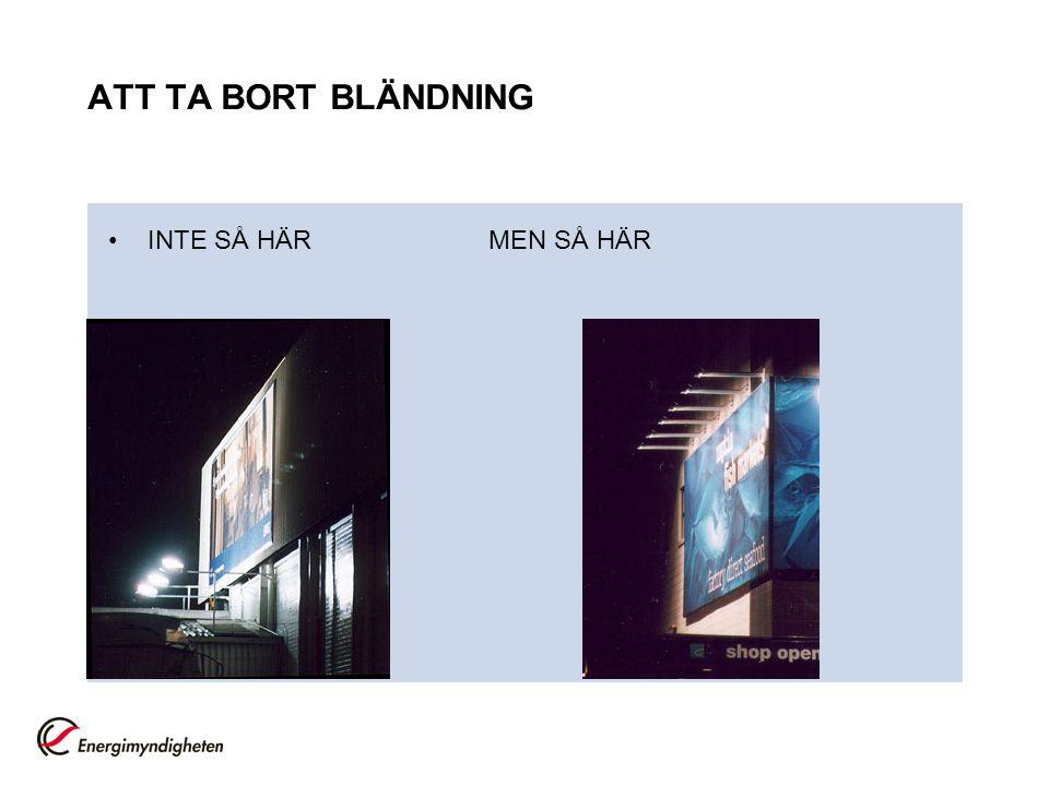 ATT TA BORT BLÄNDNING INTE SÅ HÄR MEN SÅ HÄR