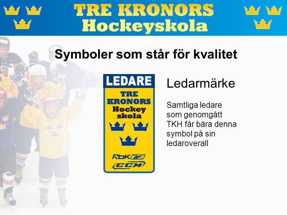14 Symboler som står för kvalitet Ledarmärke Samtliga ledare som genomgått TKH får bära denna symbol på sin ledaroverall