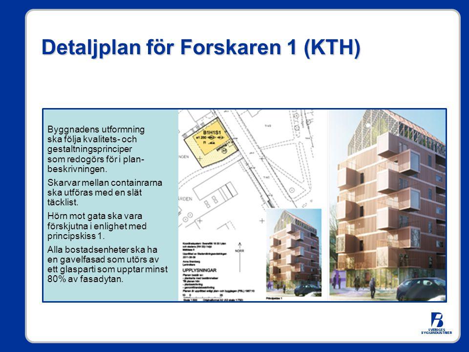 Detaljplan för Forskaren 1 (KTH) Byggnadens utformning ska följa kvalitets- och gestaltningsprinciper som redogörs för i plan- beskrivningen. Skarvar