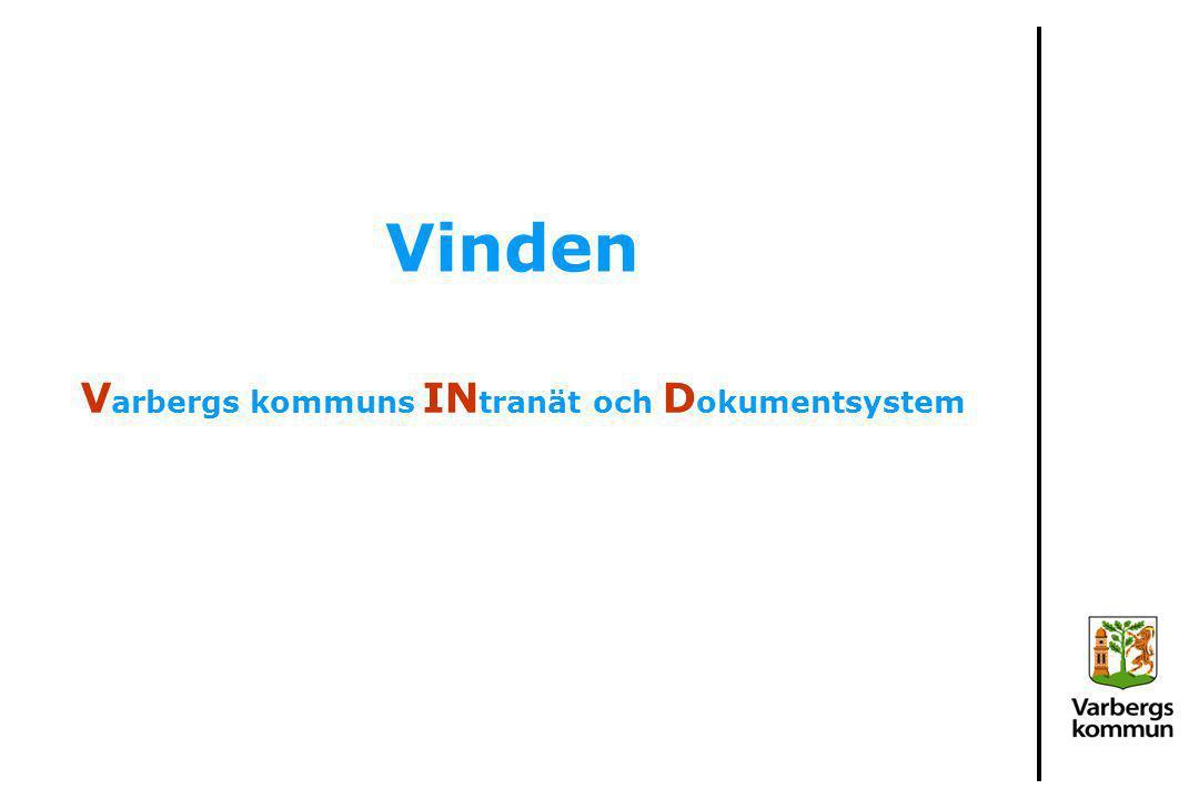 Vinden V arbergs kommuns IN tranät och D okumentsystem