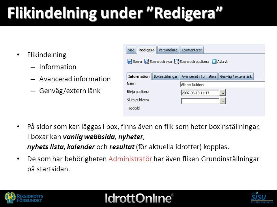 """Flikindelning under """"Redigera"""" Flikindelning – Information – Avancerad information – Genväg/extern länk På sidor som kan läggas i box, finns även en f"""