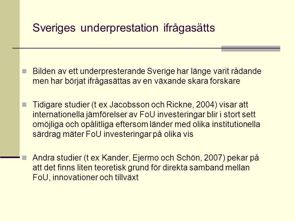 Sveriges underprestation ifrågasätts Bilden av ett underpresterande Sverige har länge varit rådande men har börjat ifrågasättas av en växande skara fo