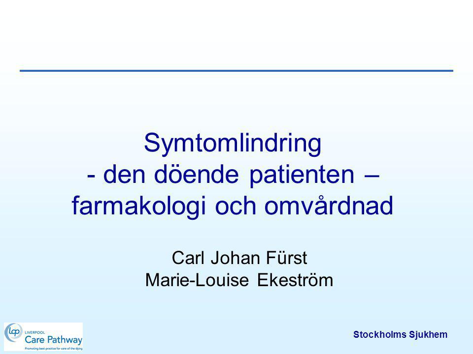 Stockholms Sjukhem Innehållsförteckning Vanliga symtom Läkemedelsbehandling Omvårdnadsåtgärder Dokumentation