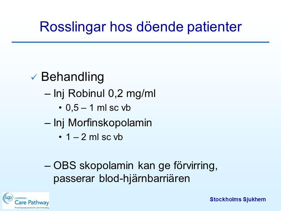 Stockholms Sjukhem Illamående och kräkningar Mål: Patienten inte mår illa eller kräkts