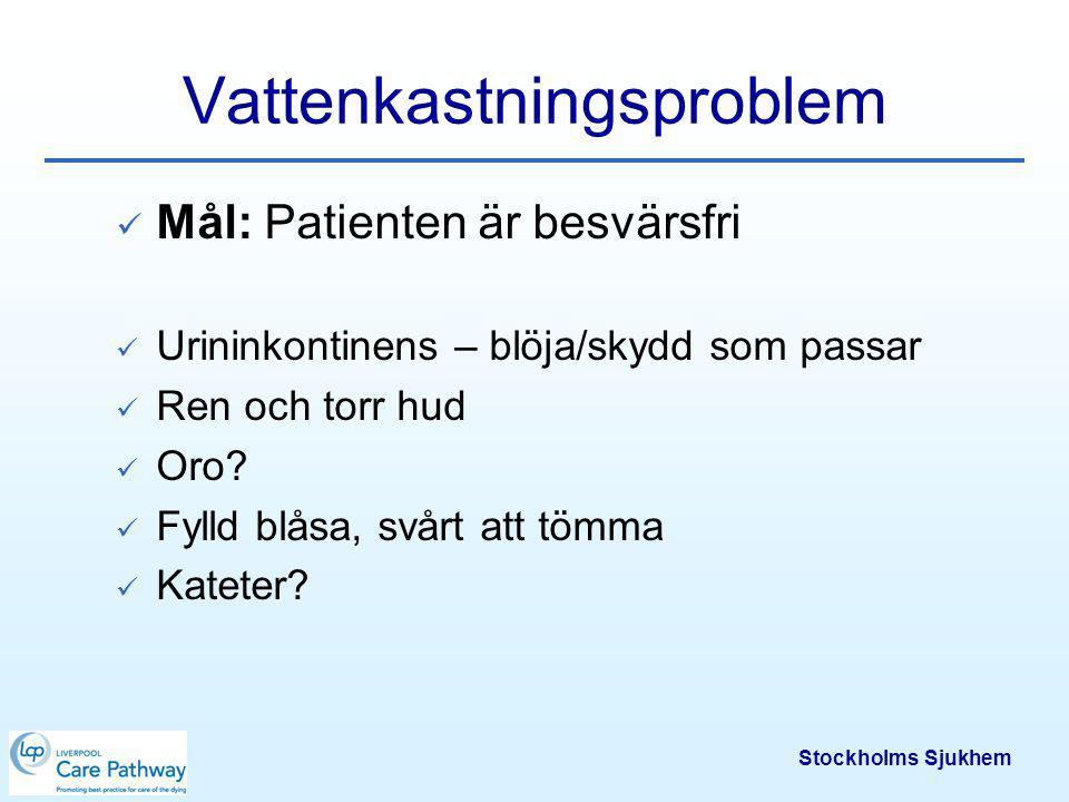 Stockholms Sjukhem Rölighet/trycksårsprofylax Mål: Patienten ligger bekvämt med rätt och säker utrustning Välbefinnande Tryckavlastande hjälpmedel tex.