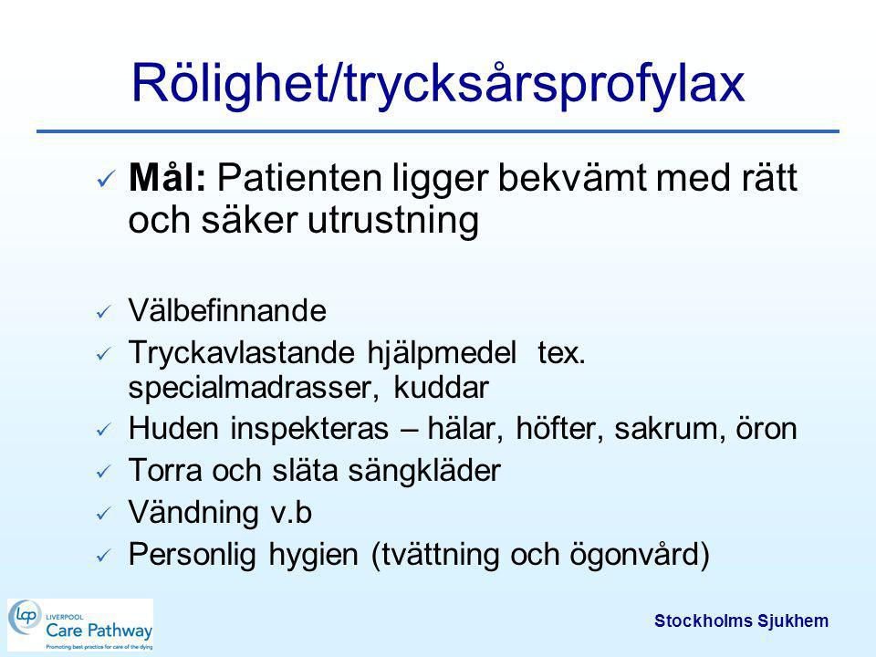 Stockholms Sjukhem Tarmfunktion Mål: Patienten inte besväras av förstoppning eller diarré Tecken på förstoppning tex.