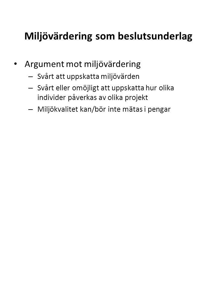 Faserna i en CV-studie Fas 1, utveckling Planera den tänkta förändring man vill studera Bestämma betalningsinstrument (skatt, fond etc.) Urval (endast de som berörs av projektet, hela befolkningen?) Information (vilken typ och hur mycket) Utveckling av scenario – Teoretiskt konsistent – Policyrelevant – Trovärdigt – Lätt att förstå Beskrivning av den hypotetiska marknaden Konstruera betalningsviljefrågan