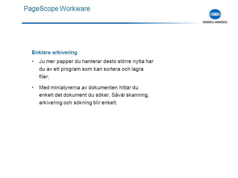 PageScope Workware Snabbare sökning Hur hittar jag filen jag behöver.