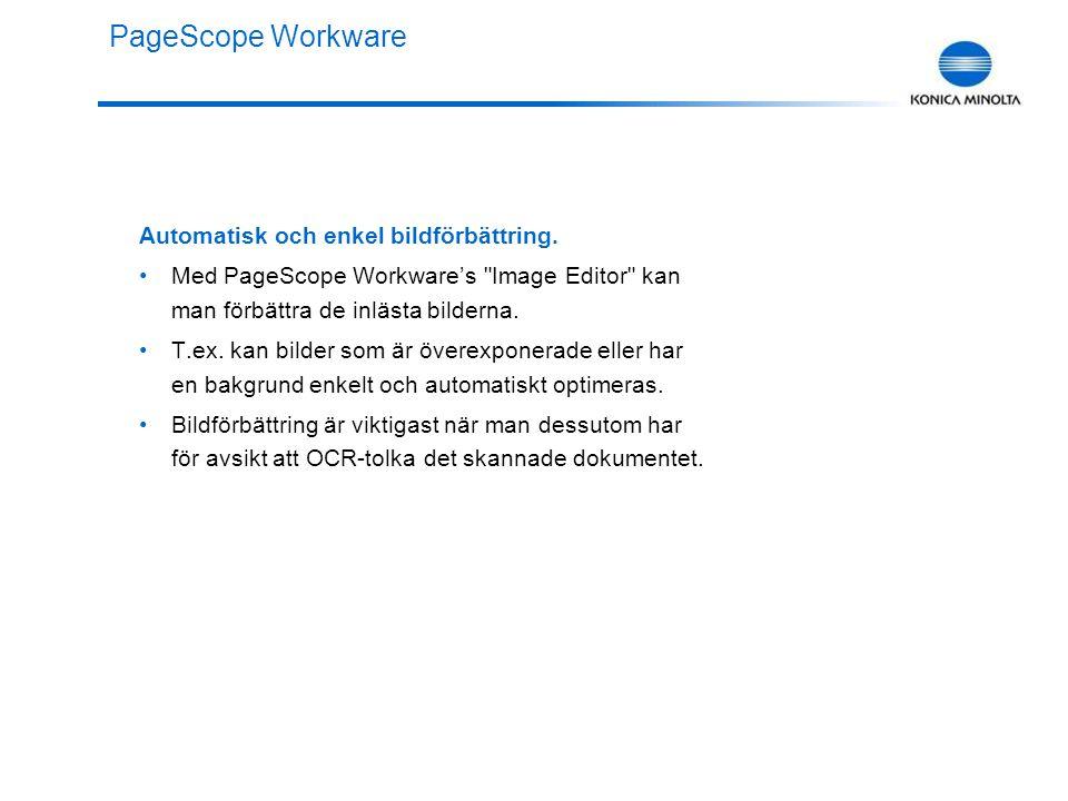 Sätta samman dokument Med PageScope Workware kan man kombinera dokumenten och spara dem som ämnen, teman, kundnamn eller dylikt.