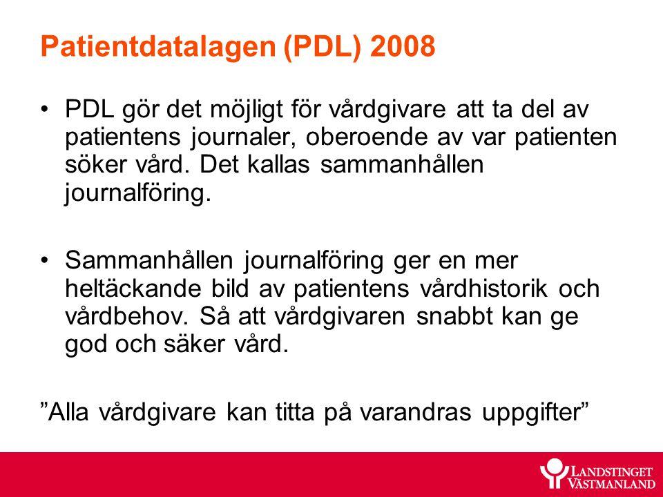 Patientdatalagen (PDL) 2008 PDL gör det möjligt för vårdgivare att ta del av patientens journaler, oberoende av var patienten söker vård. Det kallas s