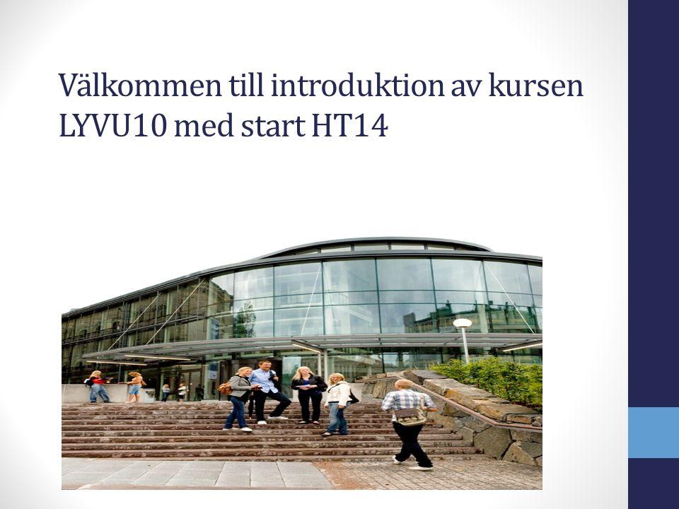 Dagens program 13.00-15.00 LUN – VFU platser – Kristina Lindahl, Liv Nilsen Presentation av kursupplägg - Praxisseminarium 1 och 2 - Examinationsuppgift - GUL - Basgrupper - Övriga frågor