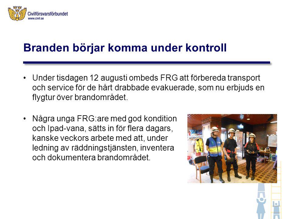 Under tisdagen 12 augusti ombeds FRG att förbereda transport och service för de hårt drabbade evakuerade, som nu erbjuds en flygtur över brandområdet.