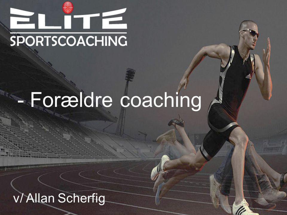 - Forældre coaching v/ Allan Scherfig