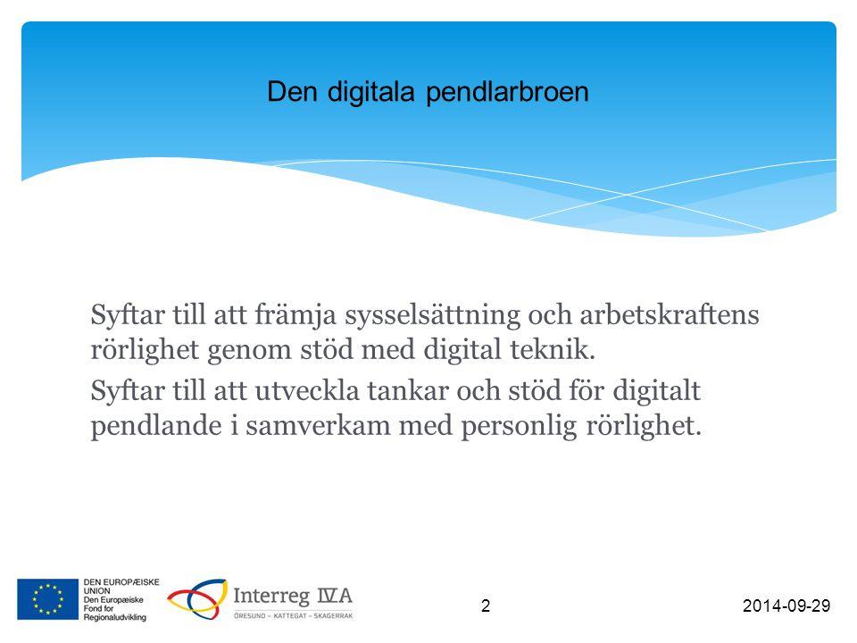 Syftar till att främja sysselsättning och arbetskraftens rörlighet genom stöd med digital teknik. Syftar till att utveckla tankar och stöd för digital