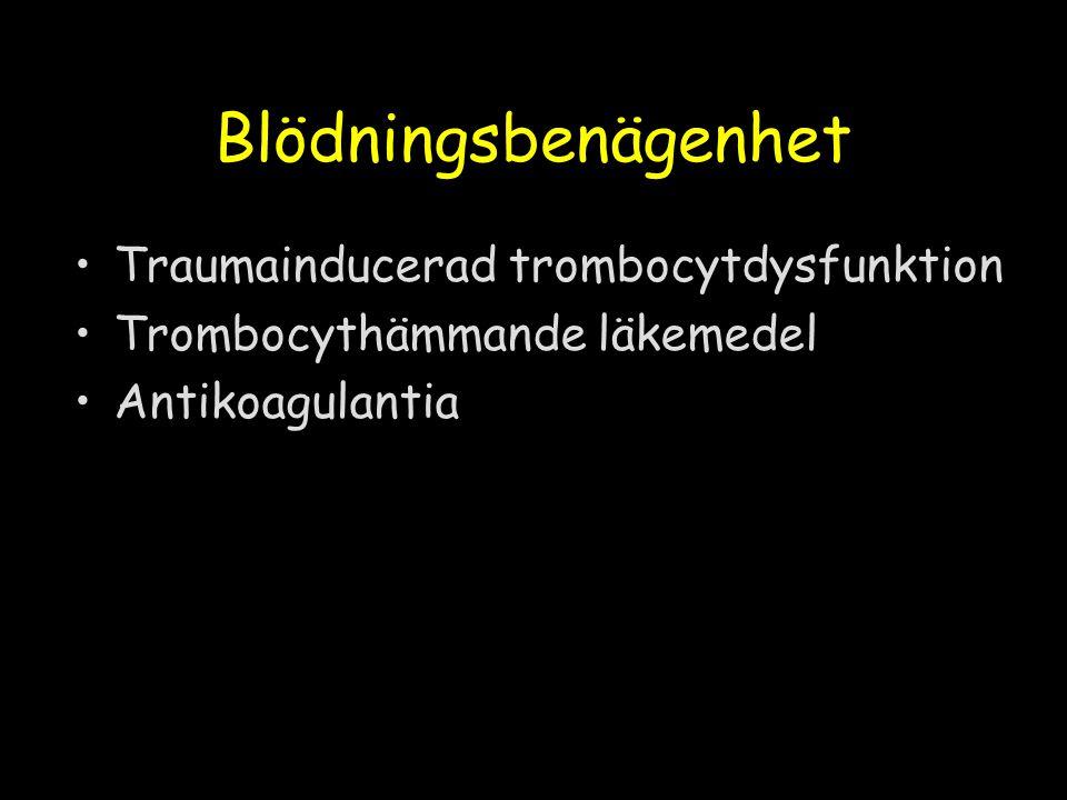 Blödningsbenägenhet Traumainducerad trombocytdysfunktion Trombocythämmande läkemedel Antikoagulantia