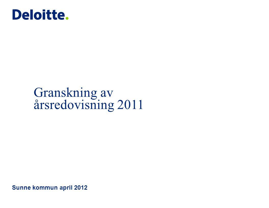 Granskning av årsredovisning 2011 Sunne kommun april 2012