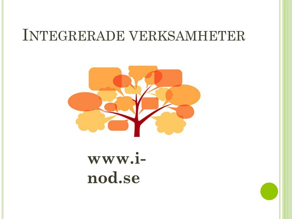 I NTEGRERADE VERKSAMHETER www.i- nod.se
