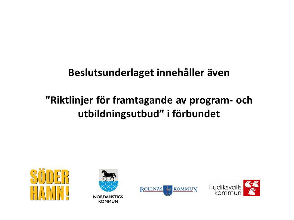 """Beslutsunderlaget innehåller även """"Riktlinjer för framtagande av program- och utbildningsutbud"""" i förbundet"""