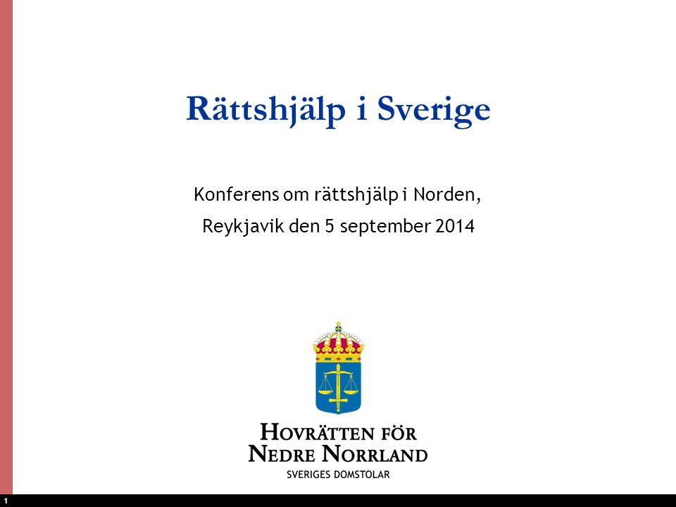 1 Rättshjälp i Sverige Konferens om rättshjälp i Norden, Reykjavik den 5 september 2014