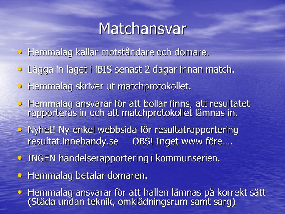 Matchansvar Hemmalag kallar motståndare och domare.