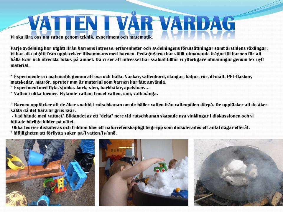 Vi ska lära oss om vatten genom teknik, experiment och matematik.