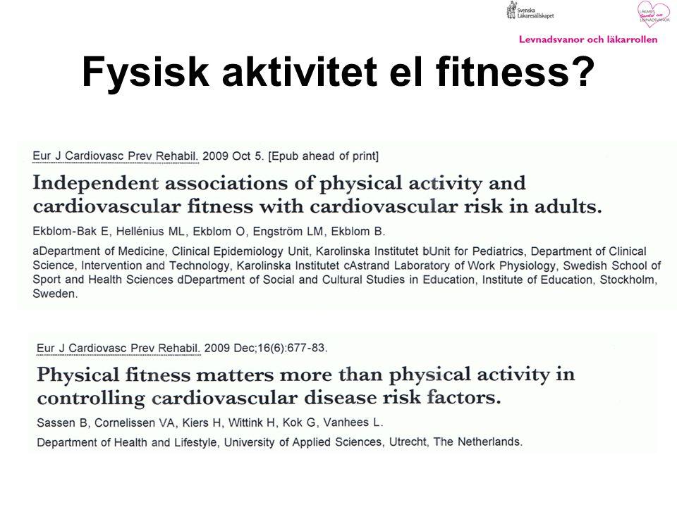 Fysisk aktivitet el fitness?