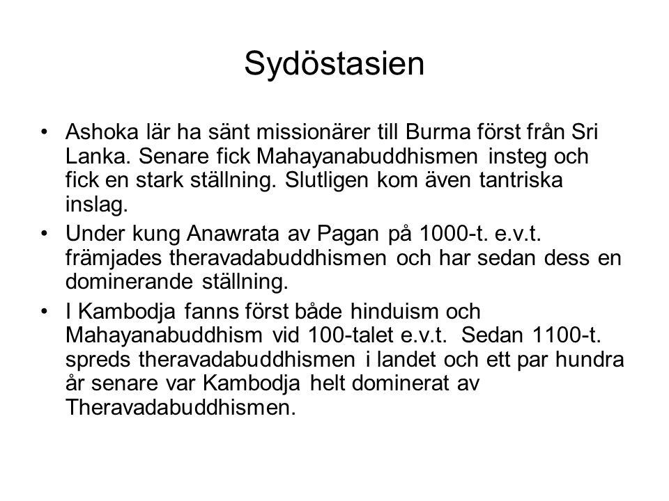 Sydöstasien Ashoka lär ha sänt missionärer till Burma först från Sri Lanka. Senare fick Mahayanabuddhismen insteg och fick en stark ställning. Slutlig