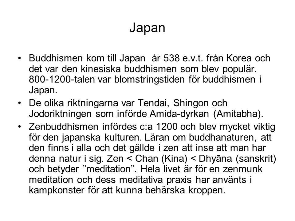 Japan Buddhismen kom till Japan år 538 e.v.t. från Korea och det var den kinesiska buddhismen som blev populär. 800-1200-talen var blomstringstiden fö