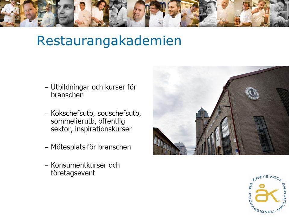 Restaurangakademien – Utbildningar och kurser för branschen – Kökschefsutb, souschefsutb, sommelierutb, offentlig sektor, inspirationskurser – Mötesplats för branschen – Konsumentkurser och företagsevent