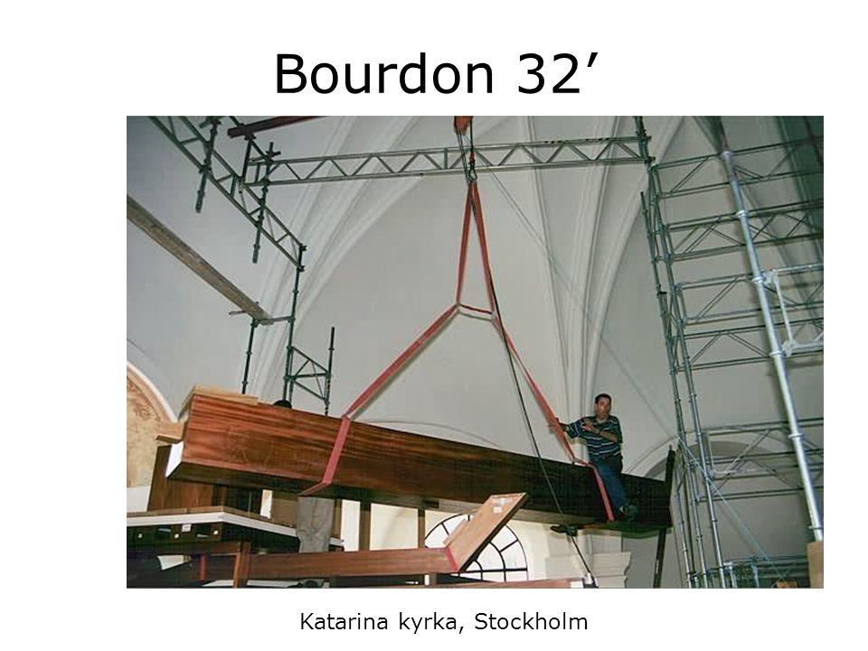 Bourdon 32' Katarina kyrka, Stockholm